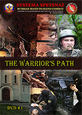 Systema Spetsnaz DVD #1 - The Warriors Path