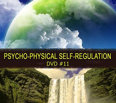 Self-Development DVD #1: Psychophysical Self-Regulation.