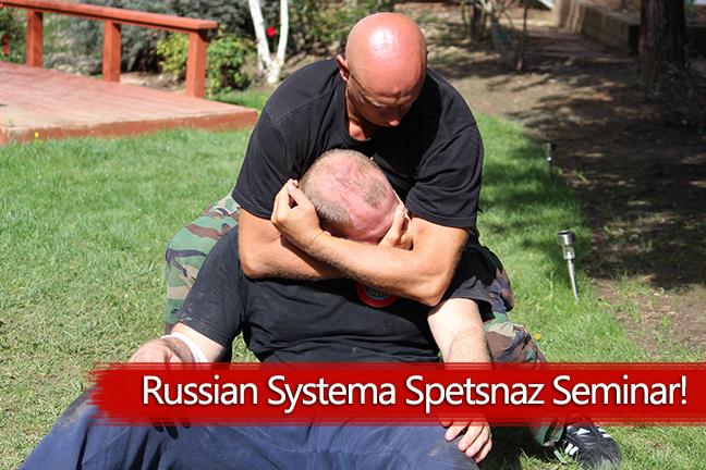 Russian Systema Spetsnaz Training Seminar