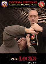 Systema Spetsnaz DVD#7 - Wrist Locks
