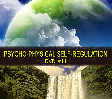 Self-Development DVD #1: Psychophysical Self-Regulation.
