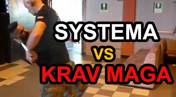 Krav Maga vs Systema Spetsnaz - Russian Martial Arts