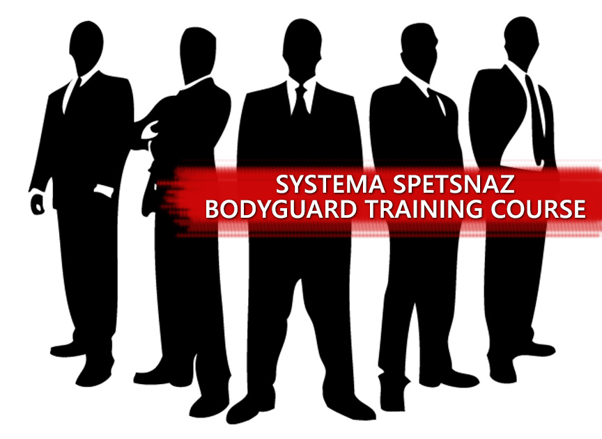 Bodyguard Training Course - Systema Spetsnaz
